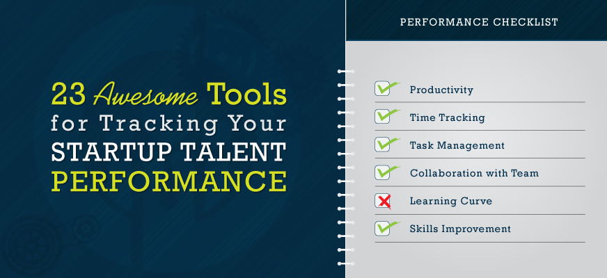 23 Awesome Tools for Tracking Your Startup Talent Performance