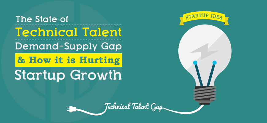 Is Technical Talent Shortage Hurting Your Startup Growth?