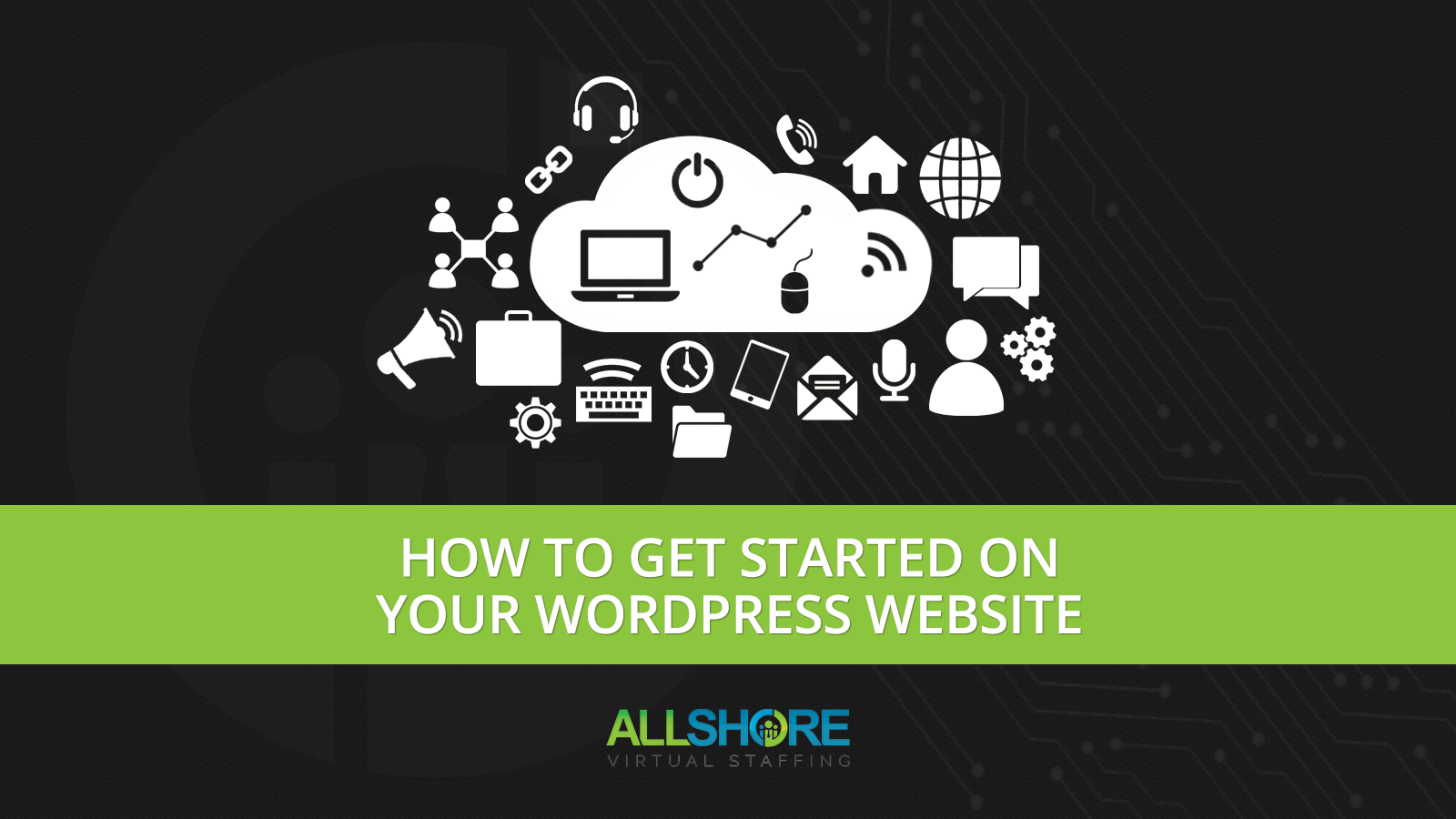 How to Get Started on Your WordPress Website