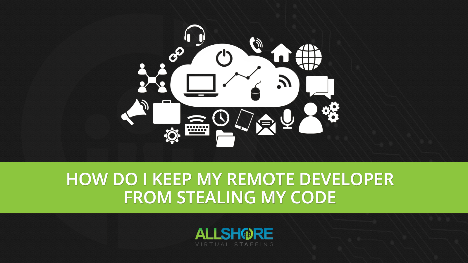 How do I keep my remote developer from stealing my code?