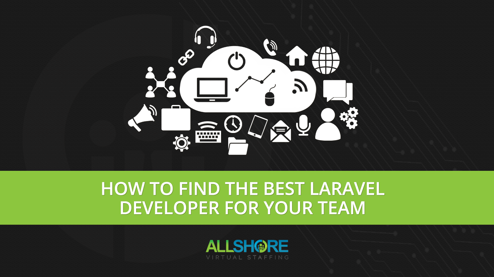 How to Find the Best Laravel Developer for your Team