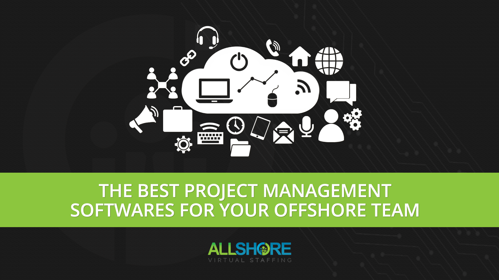 The Best Project Management Softwares for Your Offshore Team