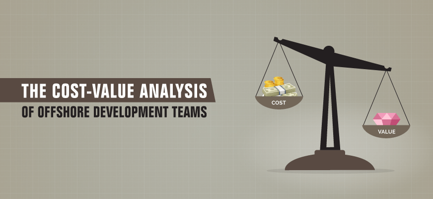 The Cost-Value Analysis of Offshore Development Teams