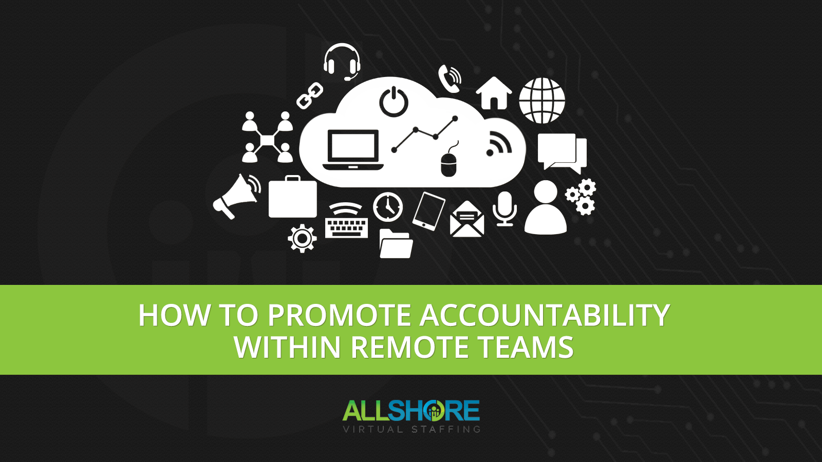 How to Promote Accountability Within Remote Teams