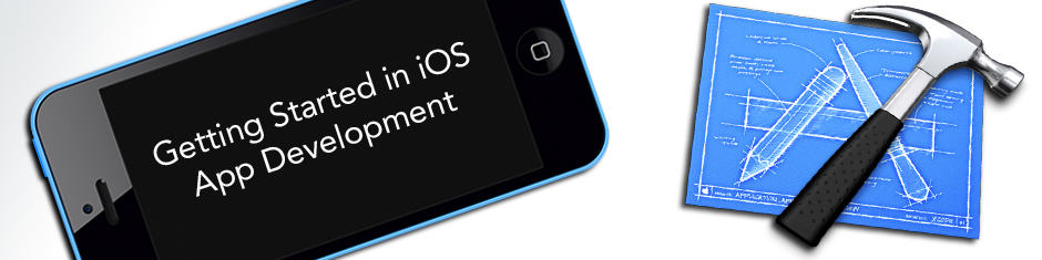 Getting Started in iOS App Development