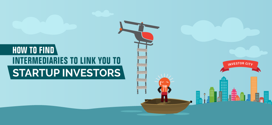 How to Find Intermediaries to Link You to Startup Investors